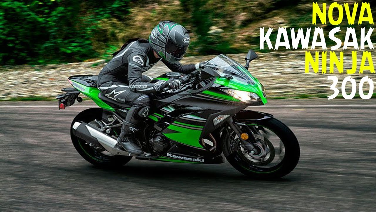 Nova Kawasaki Ninja 300 Abs 2018 Youtube