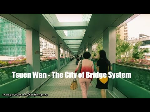 "【Hong Kong Walk Tour】Tsuen Wan Bridge System "" Floating City "" (Ⅰ) 荃灣:天空之城"