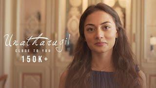 Unatharugil Official Music Video   Keerthana Kunalan   Yazin Nizar   Sagishna   DDesign