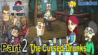 The Cursed Drunks | Randal