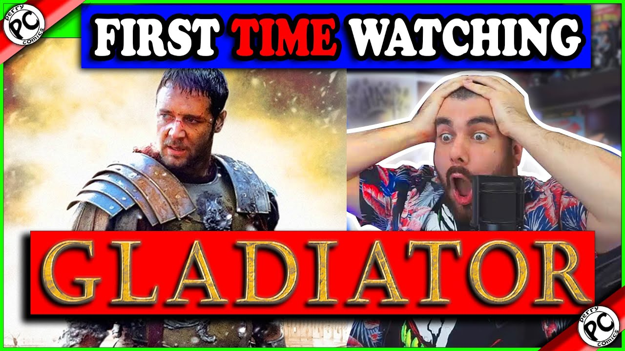 WATCHING GLADIATOR  FOR THE FIRST TIME !! MOVIE REACTION