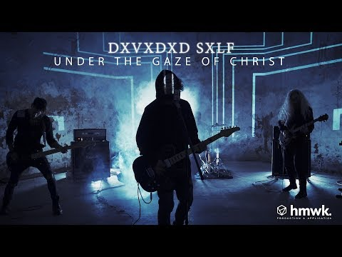 DXVXDXD SXLF - Under The Gaze Of Christ [Music Video] Mp3