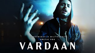 VARDAAN - CARRYMINATI X Wily Frenzy