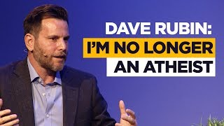 Dave Rubin:  I'm no longer an atheist (and Jordan Peterson helped)