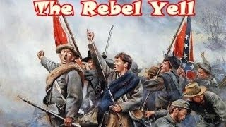 What the Rebel Yell Sounded Like