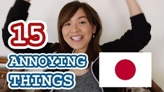 15 Annoying Things about Japan.. (sorry but not sorry)