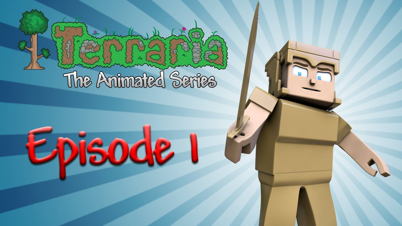 Terraria the animated series episode 1 youtube