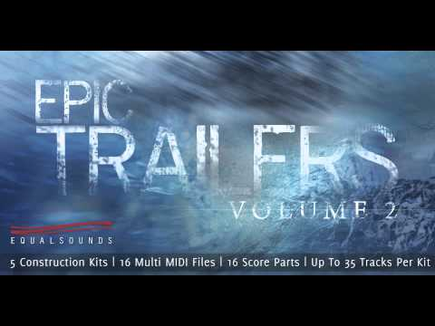 Epic Trailers Vol 2 | Audio Construction Kits, MIDI Loops and Samples