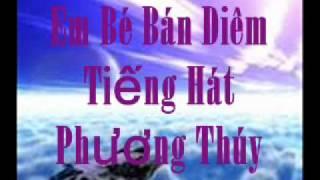 Em Bé Bán Diêm-Phương Thúy.wmv