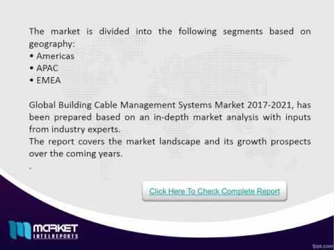 Global Building Cable Management Market Analysis 2016 to 2021