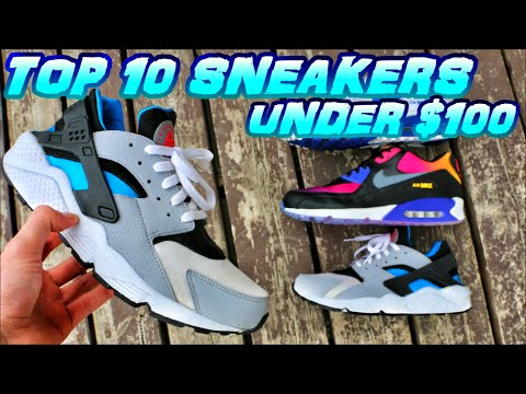 TOP 10 SNEAKERS FOR UNDER $100 pt. 2