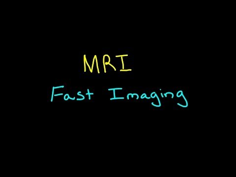 MRI: Fast Imaging Sequences