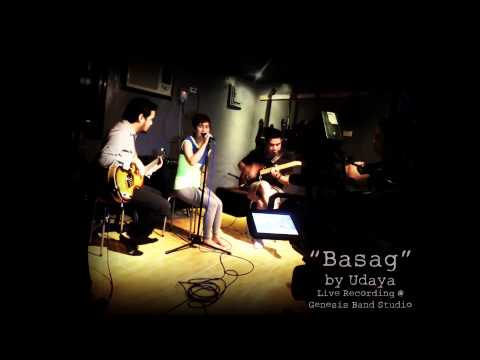 """Basag"" by Udaya Live @ Genesis Band Studio"