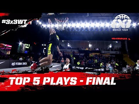 Top 5 Plays | FIBA 3x3 World Tour Bloomage Beijing Final 2017