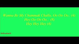 Gambar cover Chammak Challo Lyrics International Version