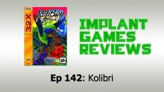 Kolibri Review Sega 32x