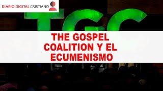 Coalición por el evangelio y el ecumenismo 📺