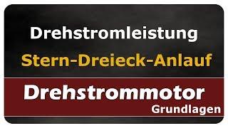 Let's Learn Drehstromleistung  / Leistung beim Stern- Dreieck- Anlauf
