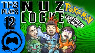 Leaf Green NUZLOCKE - 12 - TFS Plays (TeamFourStar)