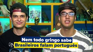 COISAS QUE OS GRINGOS PENSAM SOBRE OS BRASILEIROS