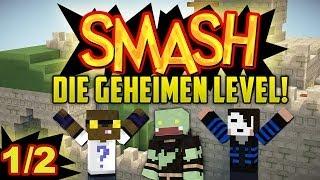 Die GEHEIMEN LEVEL! 1/2 mit GLP & Taddl - Minecraft SMASH   ungespielt