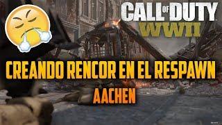 CALL OF DUTY WW2 ! CREANDO RENCON EN EL RESPAWN DE AACHEN! :)