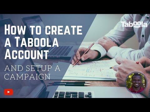 How to Create a Taboola Account and Setup a Campaign - Taboola Tutorial