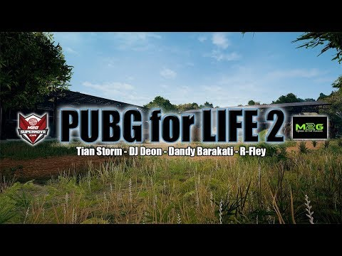 PUBG For LIFE 2 - Tian Storm Ft DJ Deon, Dandy Barakati, R - Fley (Official Lyric Video)
