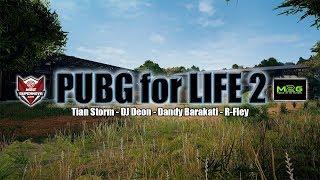 Download PUBG For LIFE 2 - Tian Storm Ft DJ Deon, Dandy Barakati, R - Fley (Official Lyric Video)