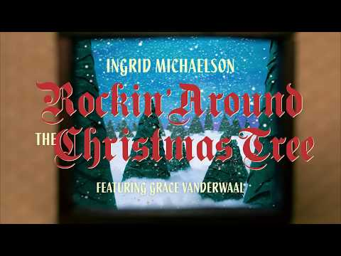Ingrid Michaelson - Rockin' Around The Christmas Tree feat. Grace VanderWaal (Official Music Video)