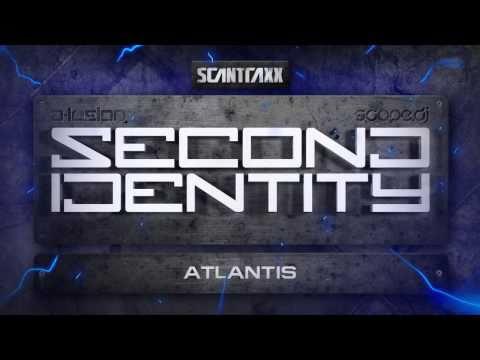 Second Identity - Atlantis (HQ Preview)