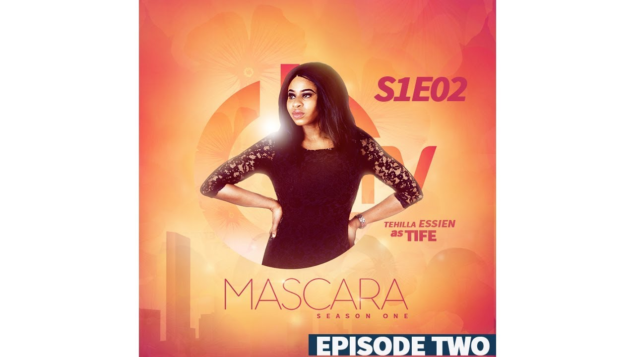 Download TRUST ISSUES - SEASON 1 EPISODE 2 MASCARA SERIES