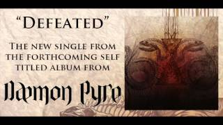 "Daemon Pyre   ""Defeated"""