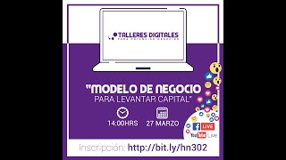 Modelo de negocio para levantar Capital - hnt013