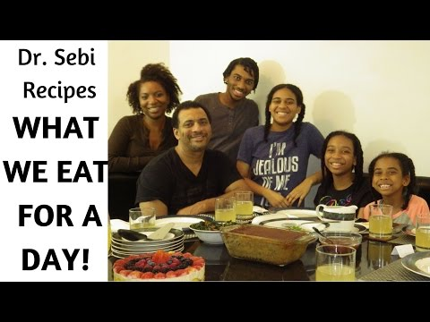 DR SEBI FAMILY MEALS | WHAT WE EAT IN A DAY