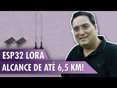 ESP32 LoRa: alcance de até 6,5 km!
