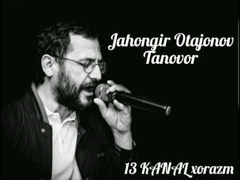 JAHONGIR OTAJONOV - TANOVOR | JONON (new version)