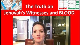 Vid #11 The Truth on Jehovah's Witnesses and BLOOD