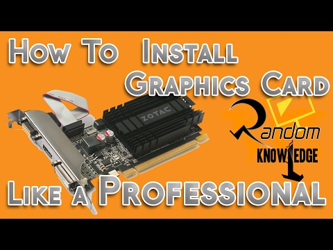 Graphics Card Installation: Full Video Of How To Install Graphics Card Nvidia 710