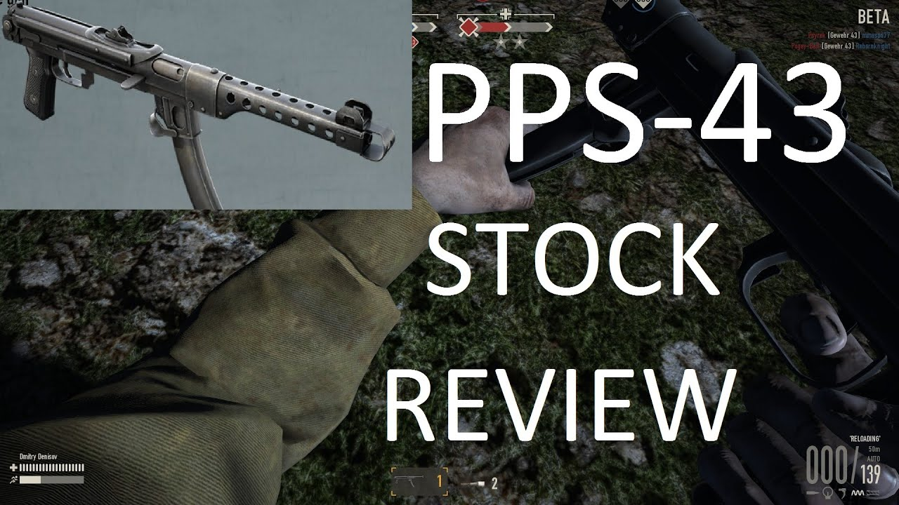 Heroes & Generals - PPS-43 Stock Review