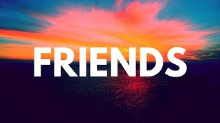 Marshmello, Anne Marie-Friends *clean* (lyrics)