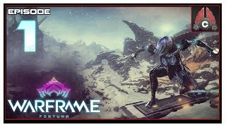 Let's Play Warframe: Fortuna With CohhCarnage - Episode 1