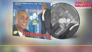 BENIN MUSIC►DR ALASKA AGHO - AITAMUFEFE [Official Audio Full Album]