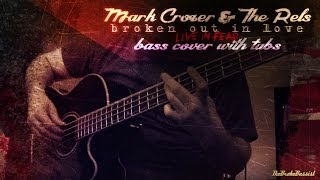 """Broken Out In Love (Live In Fear)"" - Bass w/ Tabs 