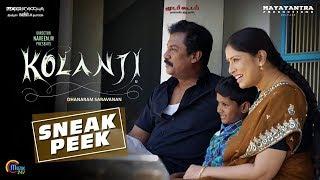 Kolanji - Sneak Peek | Samuthirakani, Sanghavi | Naveen M | Natarajan Sankaran