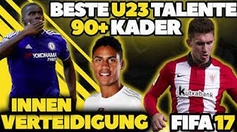 FIFA 17: BESTE INNENVERTEDIGER TALENTE OHNE TRAINING! U23 90+ KARRIERE POTENZIAL | HD Deutsch