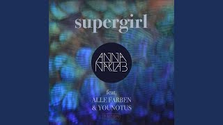 Supergirl (Stereo Express Remix Radio Edit)