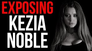 Kezia Noble Exposed - How To Get Women To Think Of You NON STOP