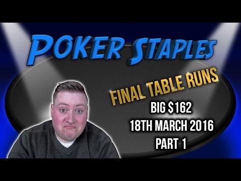 PokerStaples Big $162 FINAL TABLE! - Part 1