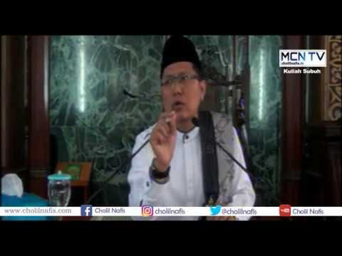 Ceramah Subuh | KH M Cholil Nafis